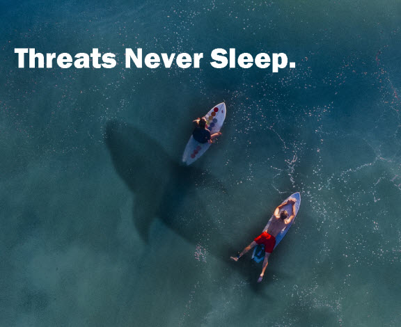 Threats Never Sleep